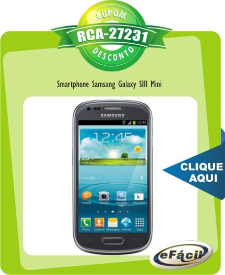 Cupom Efácil - Smartphone Samsung Galaxy SIII Mini