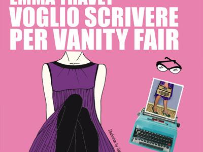 #Recensione:Voglio scrivere per Vanity Fair di Emma Travet( ovvero Erica Vagliengo)