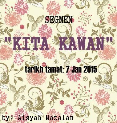 http://thebungapink.blogspot.com/2015/01/segmen-kita-kawan-by-aisyah-mazalan.html