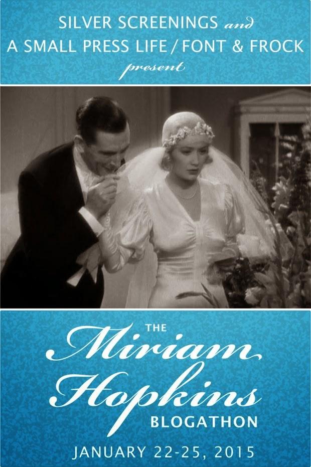 It's a Miriam Hopkins Blogathon!