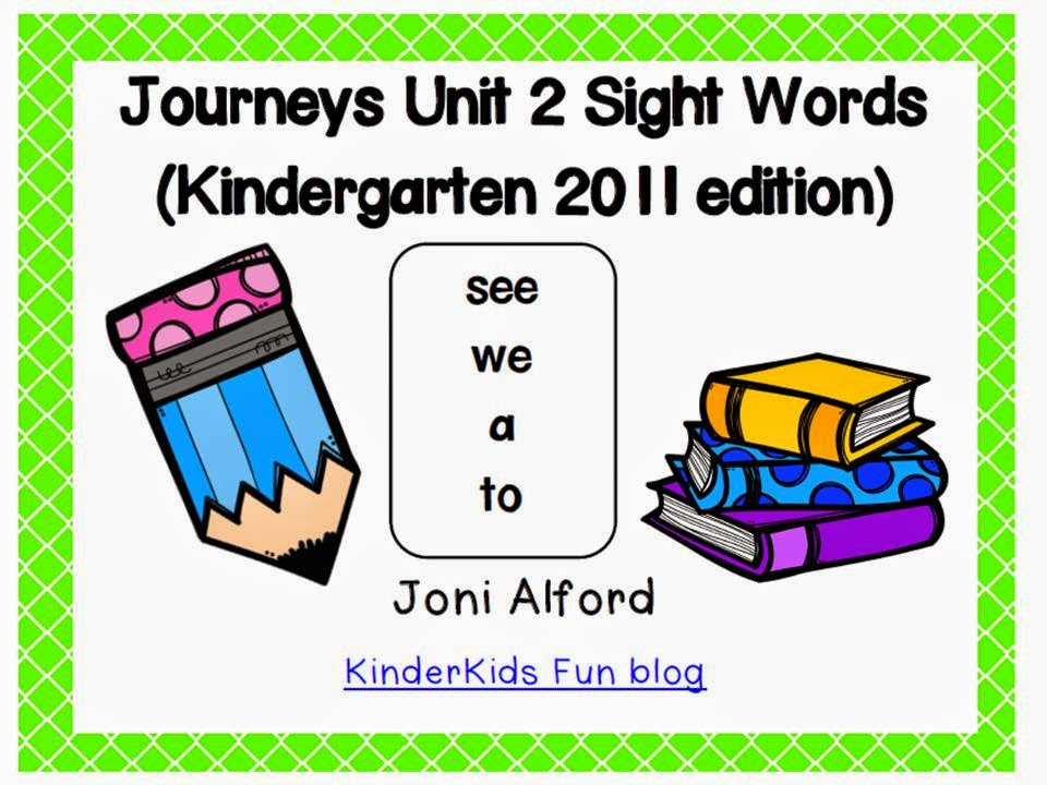 http://www.teacherspayteachers.com/Product/Kindergarten-Journeys-Sight-Words-Unit-2-2011-edition-1478556