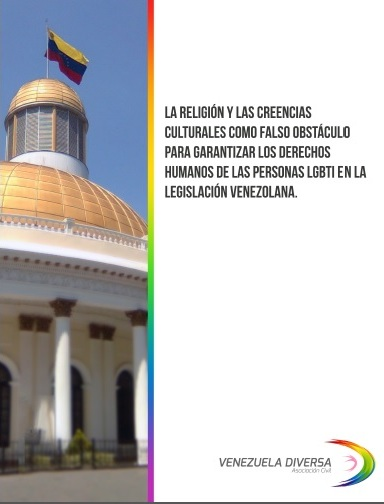 Informe: La religión falso obstáculo para garantizar los derechos humanos de las personas LGBTI.