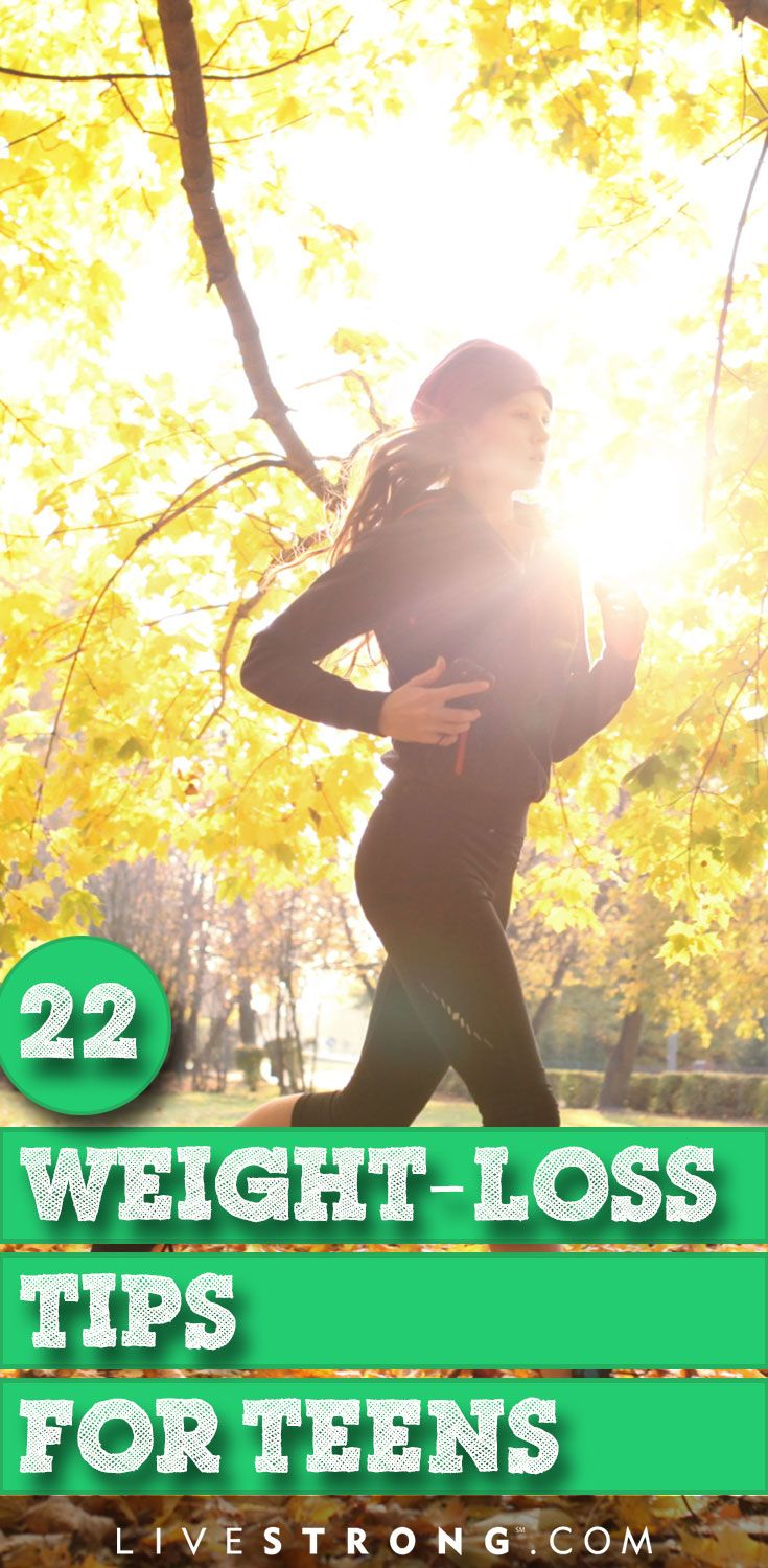 22 Tips for Teens Who Want to Lose Weight