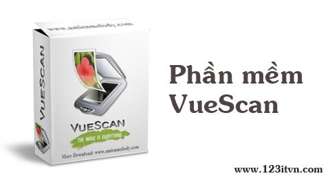 Phần mềm VueScan quét ảnh và file pdf chuyên dụng