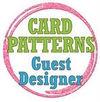Card PatternsSketch #109 Guest Designer