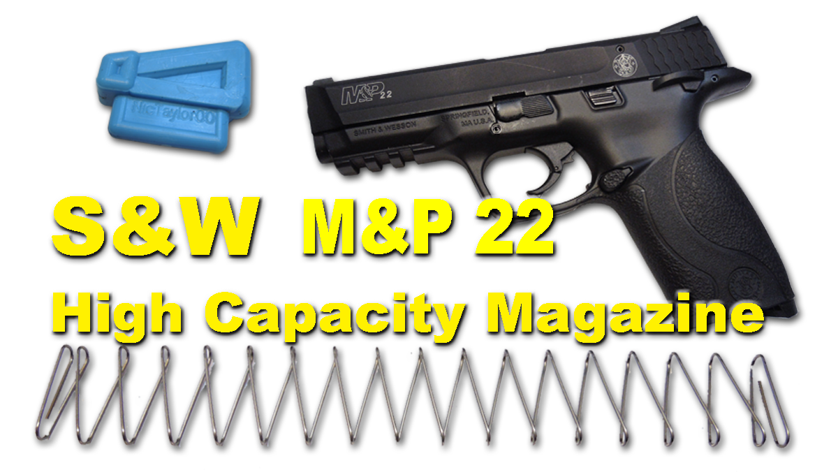 S & W M&P22 High Capacity Magazine