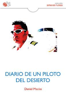 DIARIO DE UN PILOTO DEL DESIERTO