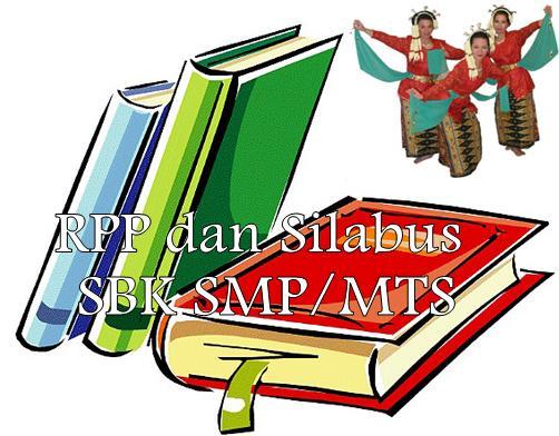 RPP dan Silabus Seni Budaya dan Keterampilan (SBK) SMP/MTS Kelas 7, 8
