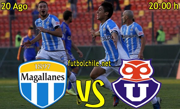 Magallanes vs Universidad de Chile - Copa Chile - 20:00 h - 20/08/2014