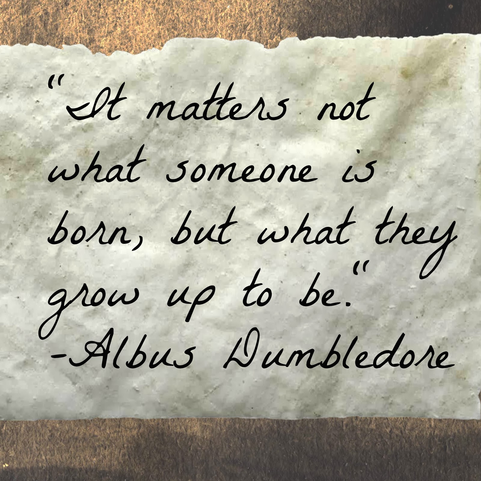 J.K. Rowling Albus Dumbledore Quote from Harry Potter