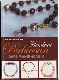 buku_Membuat_Perhiasan_Dari_Manik_By_Mia_Yusmita_Gofar