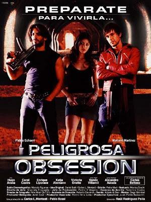 Peligrosa Obsesion (2004) [Latino]