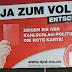 JA zum VOLKs-Entscheid – Zeigen Sie der Kahlschlag-Politik die rote Karte!
