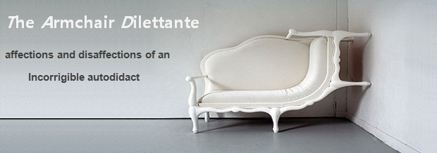 The Armchair Dilettante