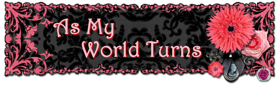As My World Turns