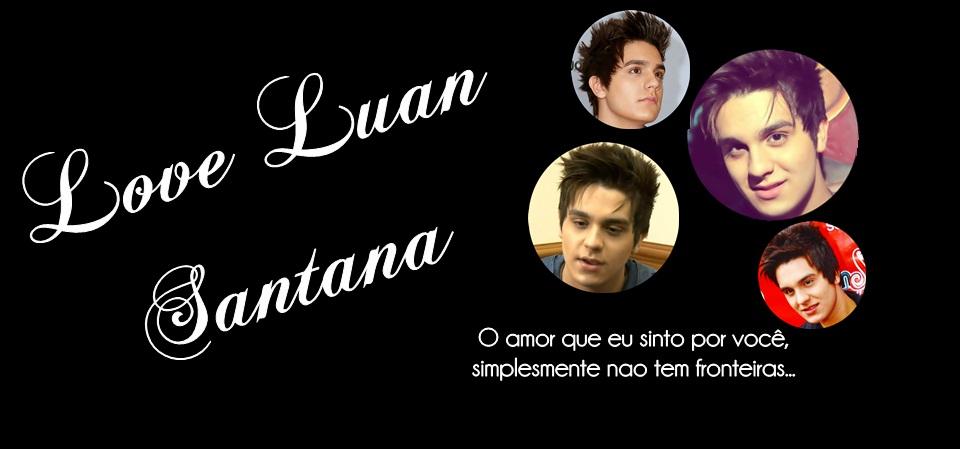 Love Luan Santana