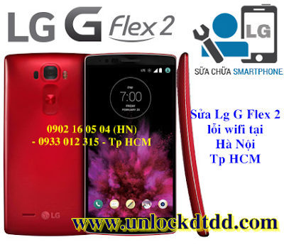 Sua LG G Flex 2 loi hong wifi uy tin gia re o dau Ha Noi