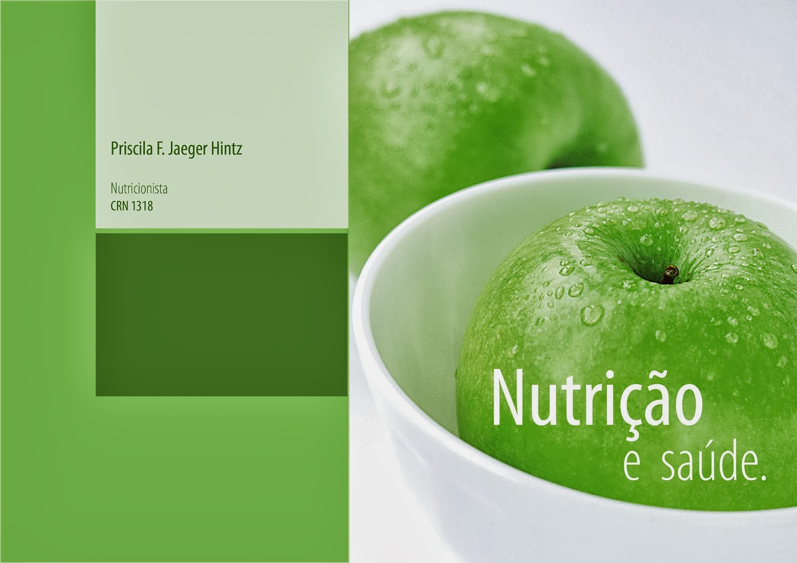 Nutricionista Priscila F. J. Hintz
