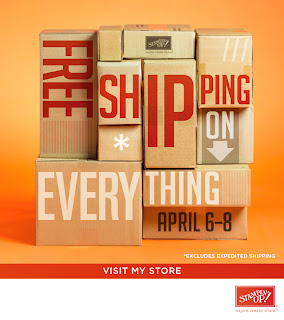 Free Shipping April 6-8 at www.midnightcrafter.stampinup.net