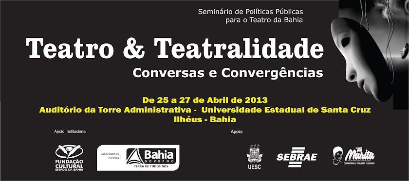 Teatro e Teatralidade: Conversas e Convergências