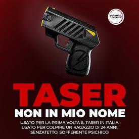 TASER NON IN MIO NOME