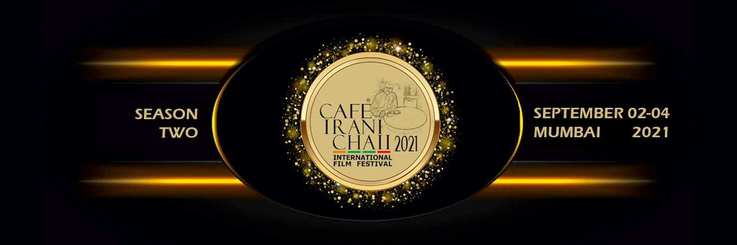 Cafe Irani Chaii International Film Festival