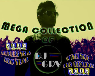 100-Remixes-Mega-Collection-of-Dj-Grv-IDR-Indian-Dj-remix