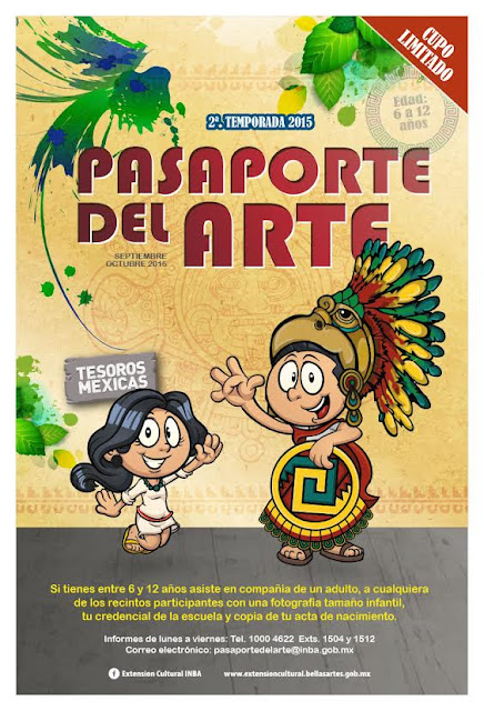 Segunda Temporada 2015 de Pasaporte del Arte dedicado a los Tesoros Mexicas