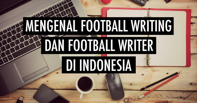 football writing and football writer in Indonesia