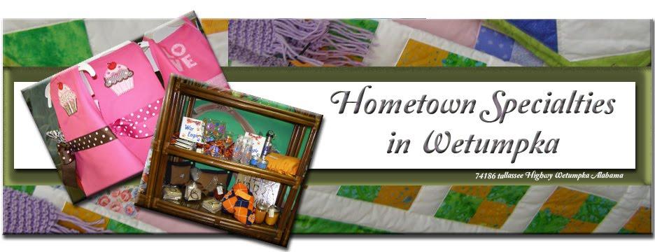Hometown Specialties in Wetumpka