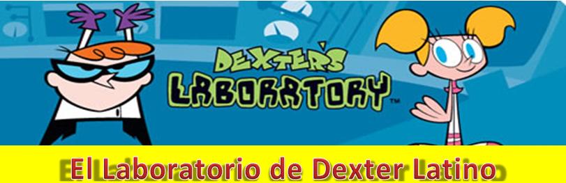 El laboratorio de Dexter Latino