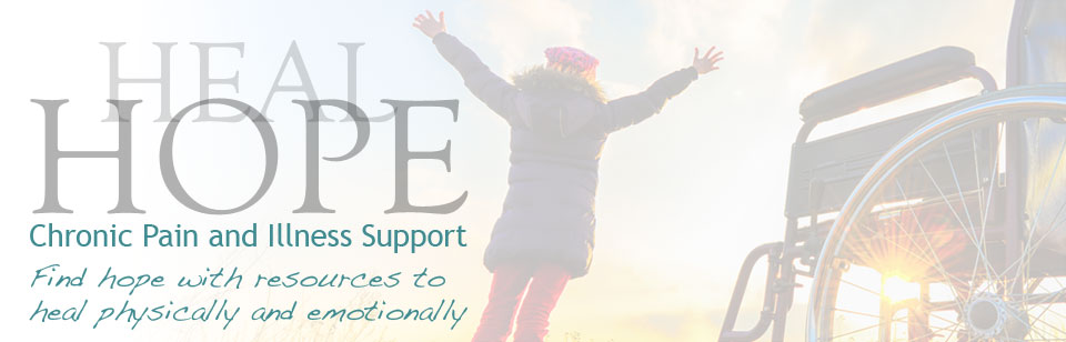 Heal Hope | Chronic Illness and Pain