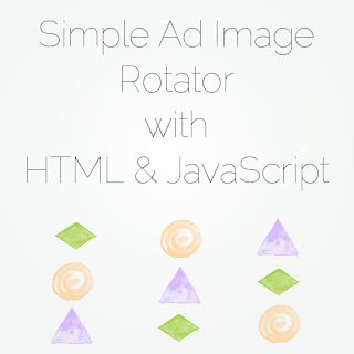 Simple Blog Ad Rotator with HTML and JavaScript