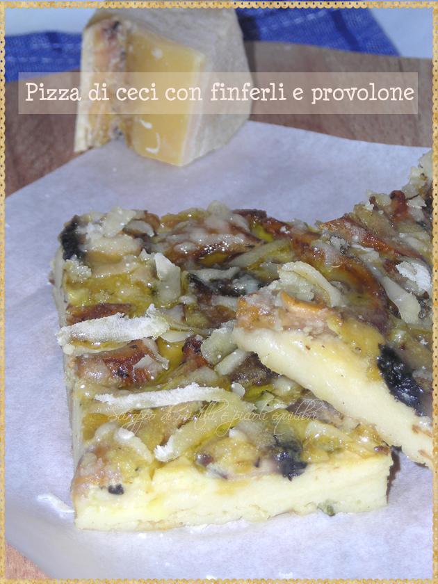 Pizza di ceci con funghi e provolone di Formia
