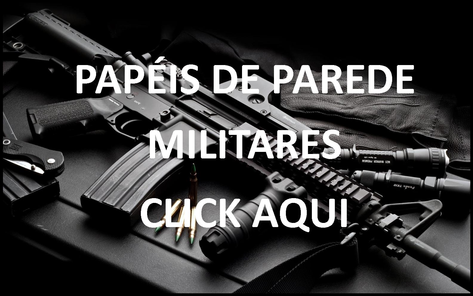 PAPÉIS DE PAREDE MILITARES