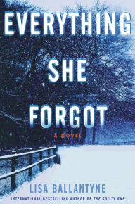 Book Spotlight: Everything She Forgot by Lisa Ballantyne
