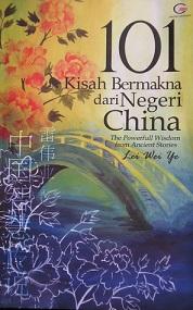 Buku 101 Cerita bermakna dari Negeri China