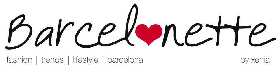 BARCELONETTE | Blog de Moda + Tendencias + Lifestyle de Barcelona