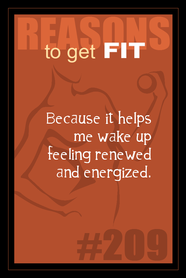 365 Reasons to Get Fit #209