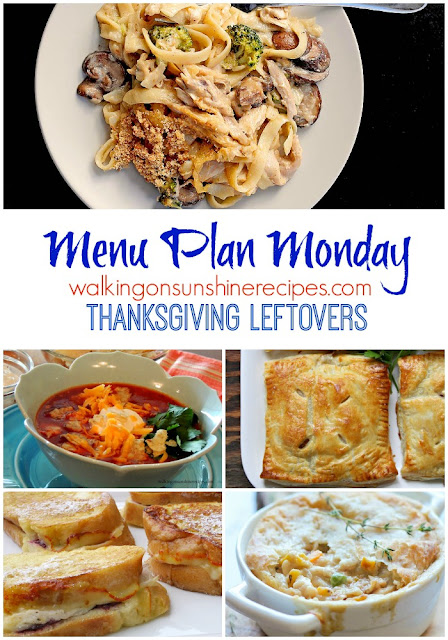 This week's Menu Plan Monday is all about the delicious ways to reuse leftover turkey.  You may want to skip Thanksgiving and go straight to these recipes!  Walking on Sunshine Recipes