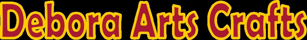 Debora Arts Crafts