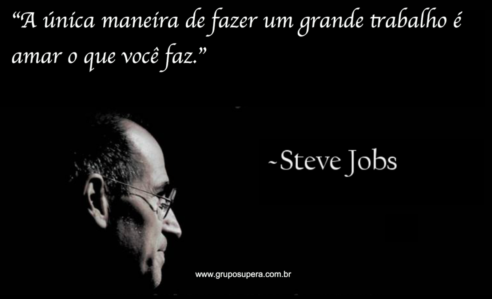 frases famosas, frases motivacionais, steve jobs, apple, iphone, ipad, mac book