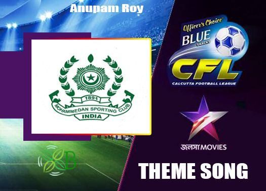 Mohammedan Sporting Club Theme Song, Anupam Roy