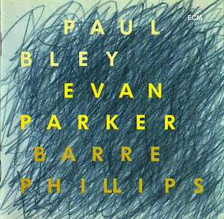 Paul Bley, Evan Parker, Barre Phillips, Time Will Tell, ECM