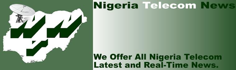 NIGERIA TELECOM NEWS
