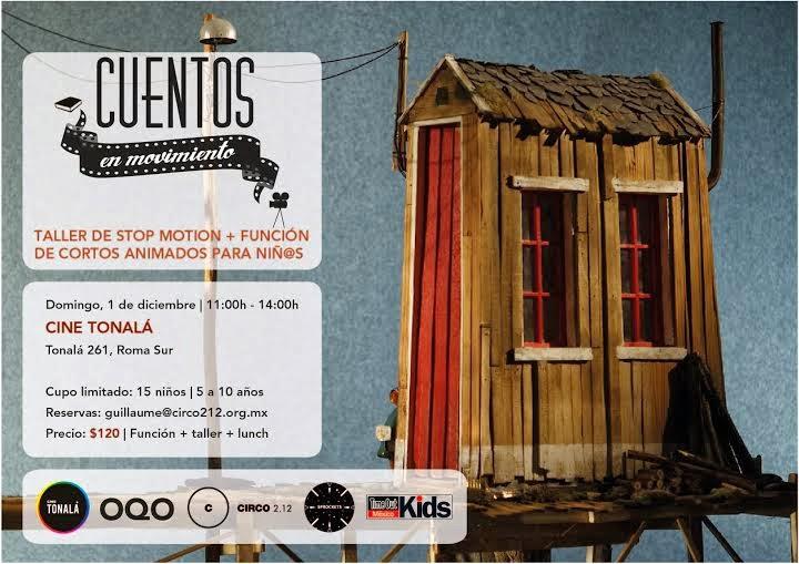 Cortos animados y taller de Stop-Motion en el Cine Tonalá
