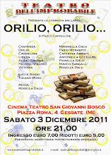 """La pagina di """"Orilio, Orilio..."""" del Teatro dell'Improbabile"""""""