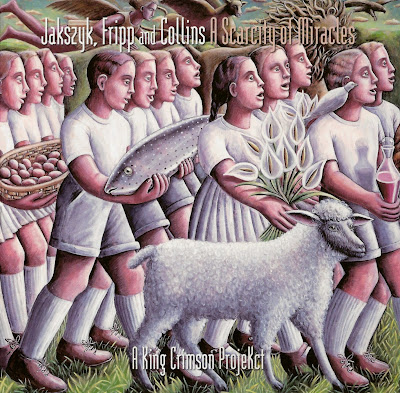 JAKSZYK, FRIPP & COLLINS 2011 A Scarcity Of Miracles