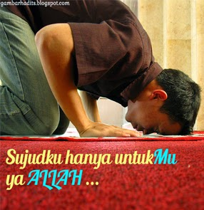 Sujudku Hanya UntukMu ya Allah