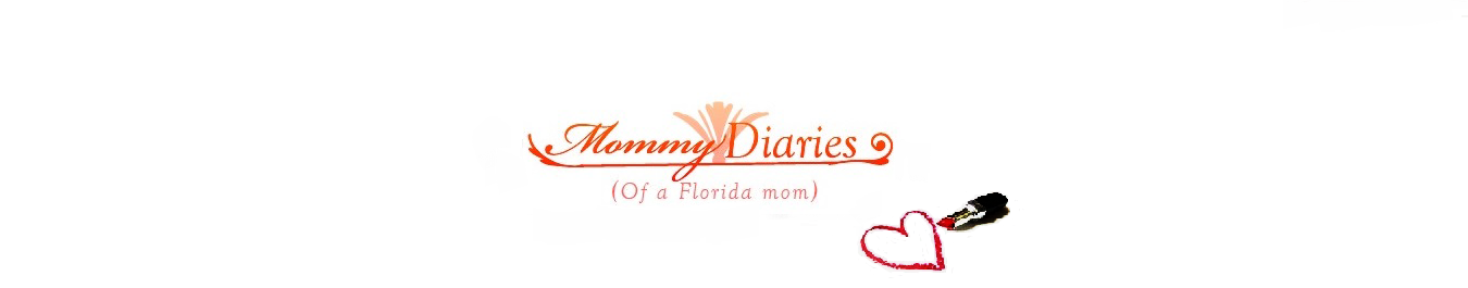 Mommy Diaries (Of a Florida Mom)